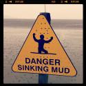 Danger Sinking Mud_urdz7529hc8vutz6